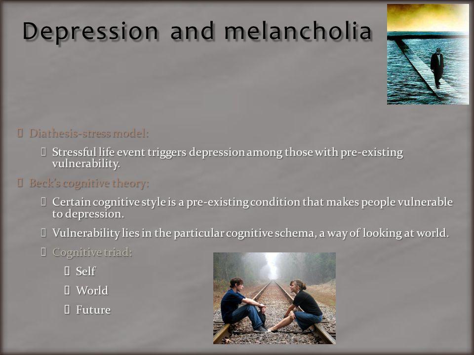 Depression and melancholia