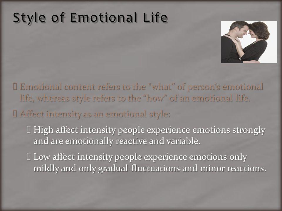 Style of Emotional Life