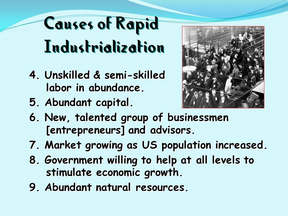 4. Unskilled & semi-skilled labor in abundance. 5.