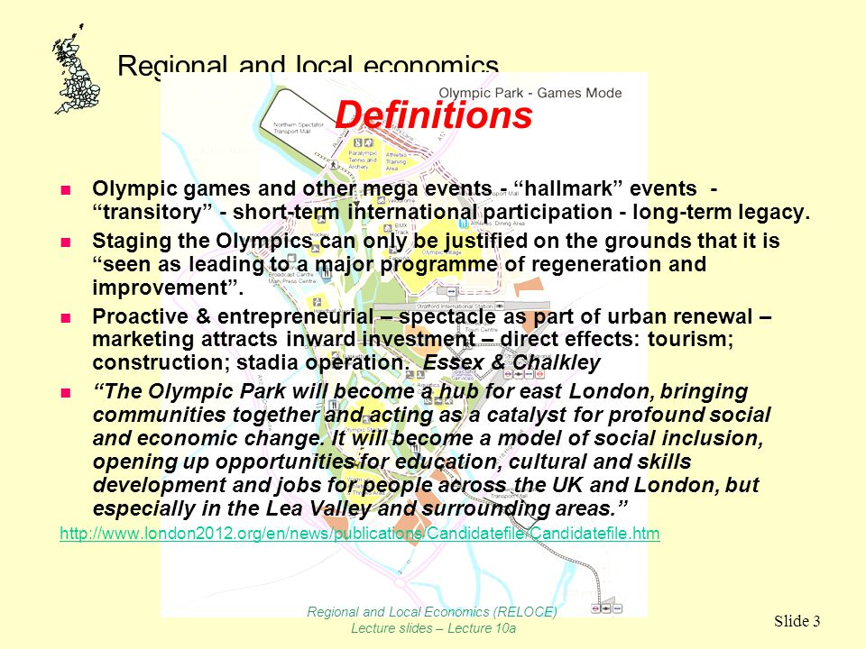 "Regional and local economics Slide 3 Definitions n Olympic games and other mega events - ""hallmark"" events - ""transitory"" - short-term international p"