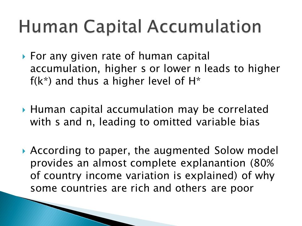  The article argues that there is no absolute convergence (countries need not converge in per capita income)  Rather, there is conditional convergence (countries generally converge to their respectively different steady state incomes)  Finally, the model predicts that poor countries tend to have higher rates of return to physical and human capital