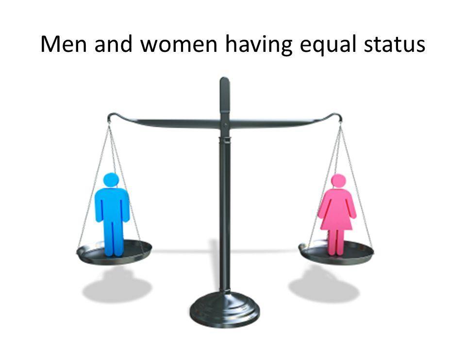 Men and women having equal status