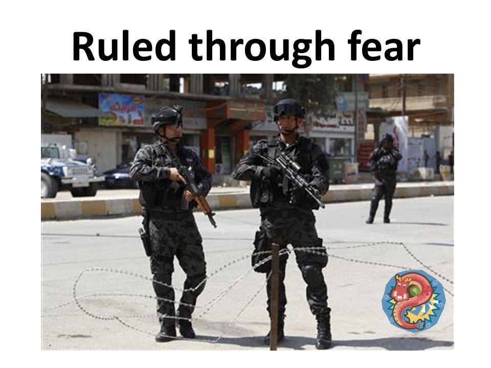 Ruled through fear