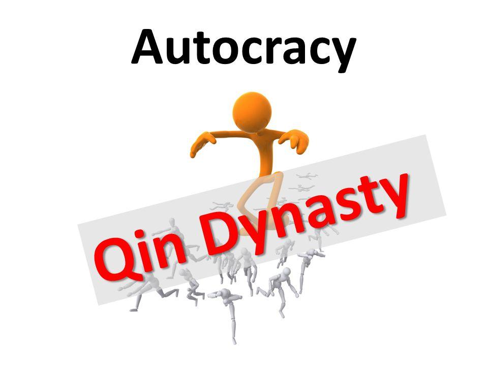 Autocracy Qin Dynasty