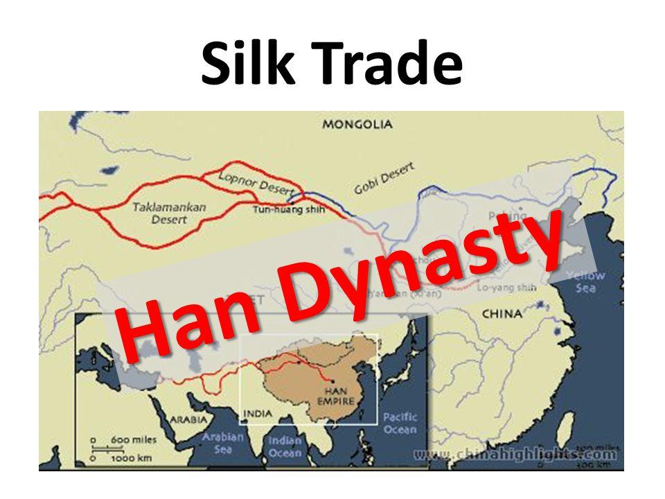 Silk Trade Han Dynasty