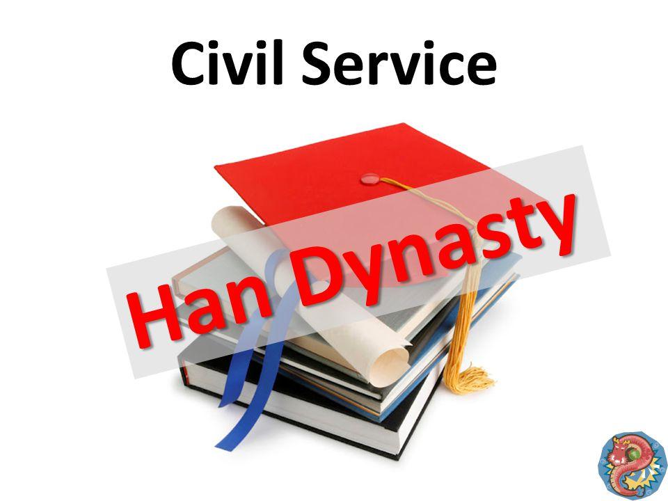 Civil Service Han Dynasty
