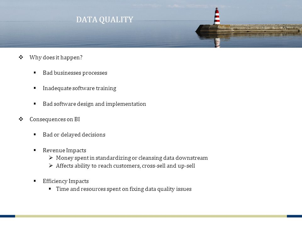 DATA QUALITY  Why does it happen.