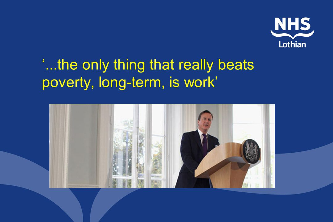 '...the only thing that really beats poverty, long-term, is work'