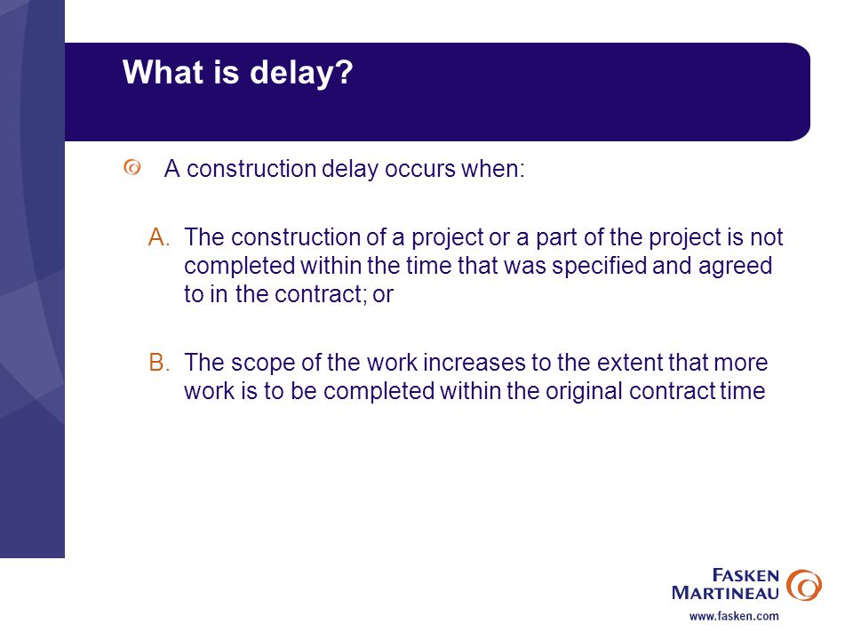 What is delay.