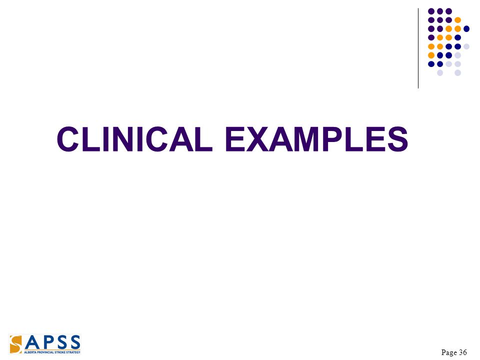 Page 36 CLINICAL EXAMPLES