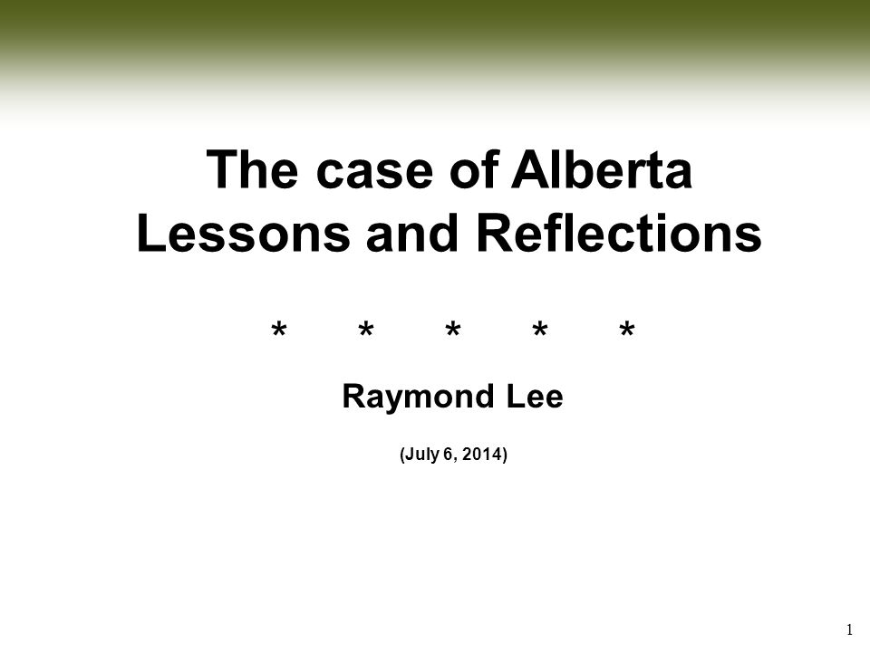 2 Questions of W . Why Alberta opened its markets.