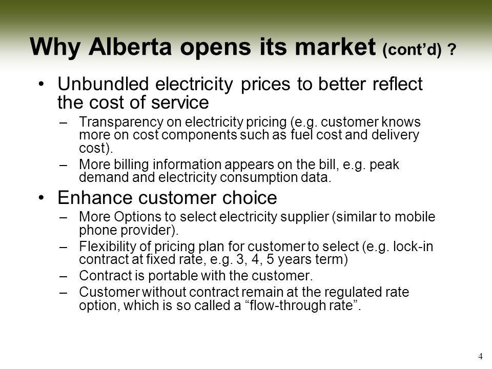 Why Alberta opens its market (cont'd) .