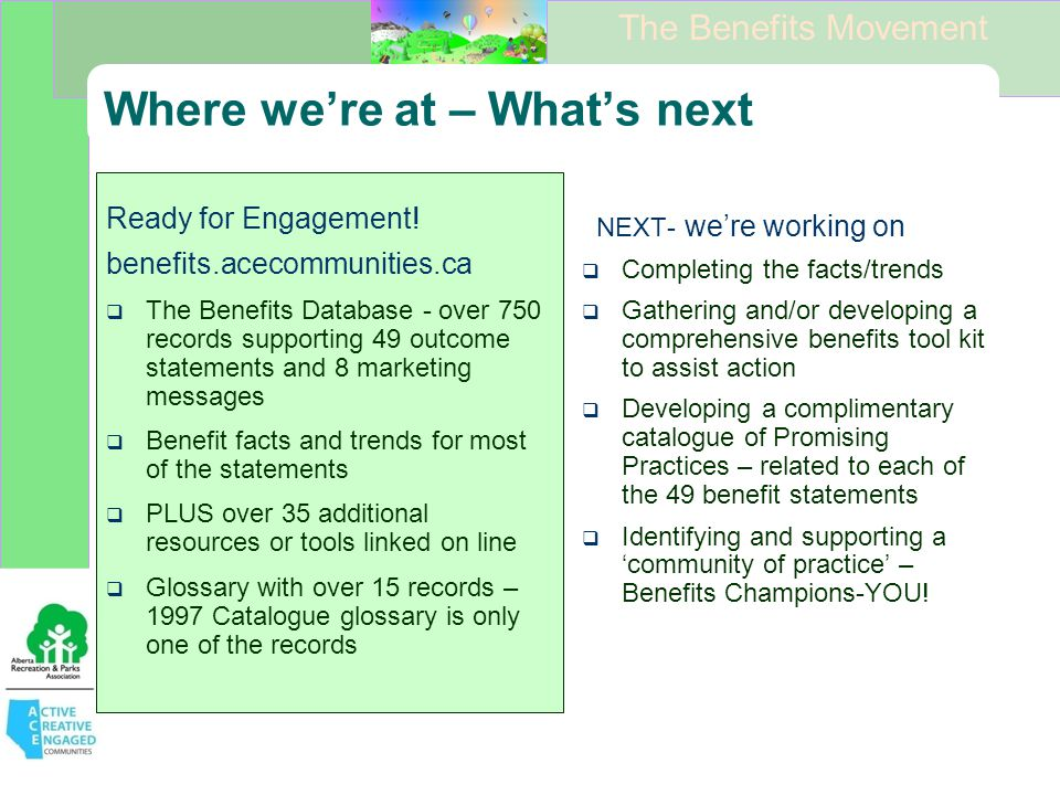The Benefits Movement Where we're at – What's next Ready for Engagement.