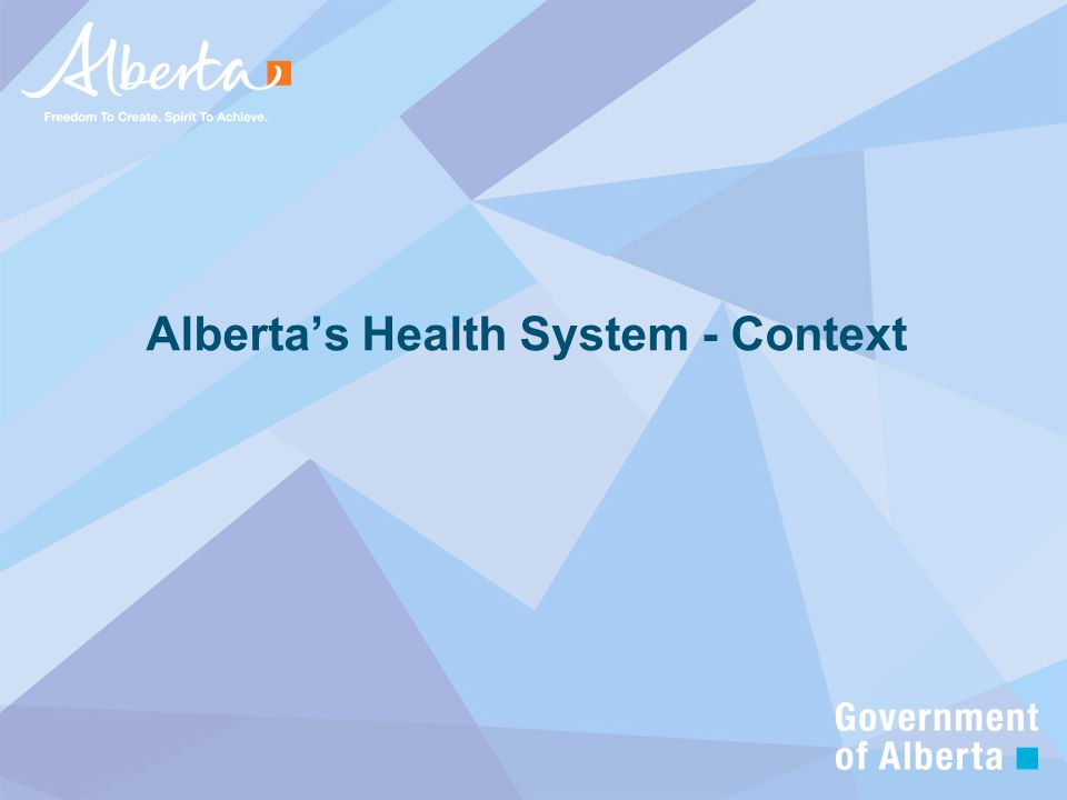 Alberta's Health System - Context