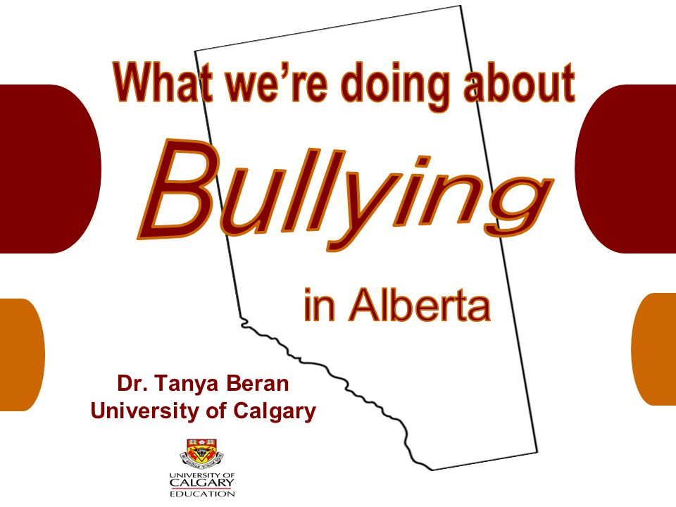 Dr. Tanya Beran University of Calgary