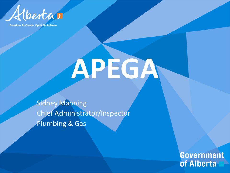 APEGA Sidney Manning Chief Administrator/Inspector Plumbing & Gas