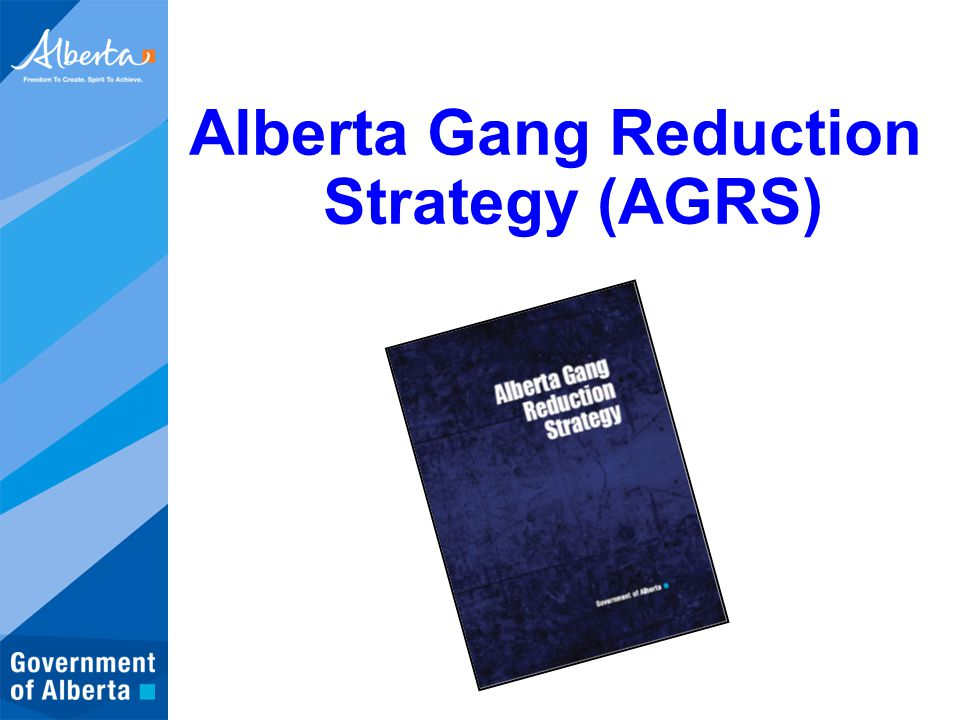 Alberta Gang Reduction Strategy (AGRS)