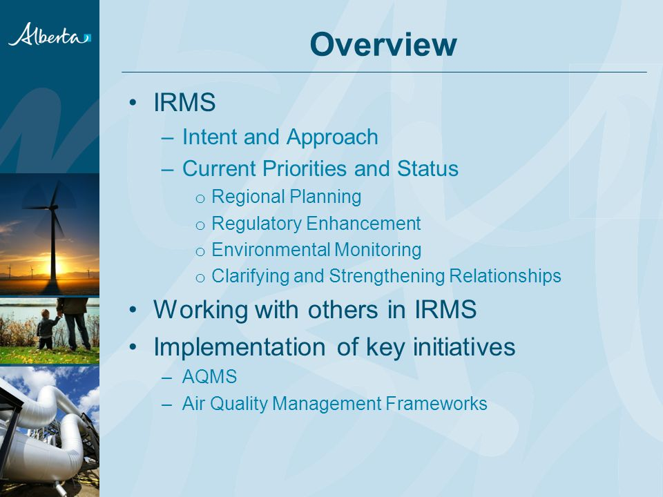 IRMS – Intent and Approach
