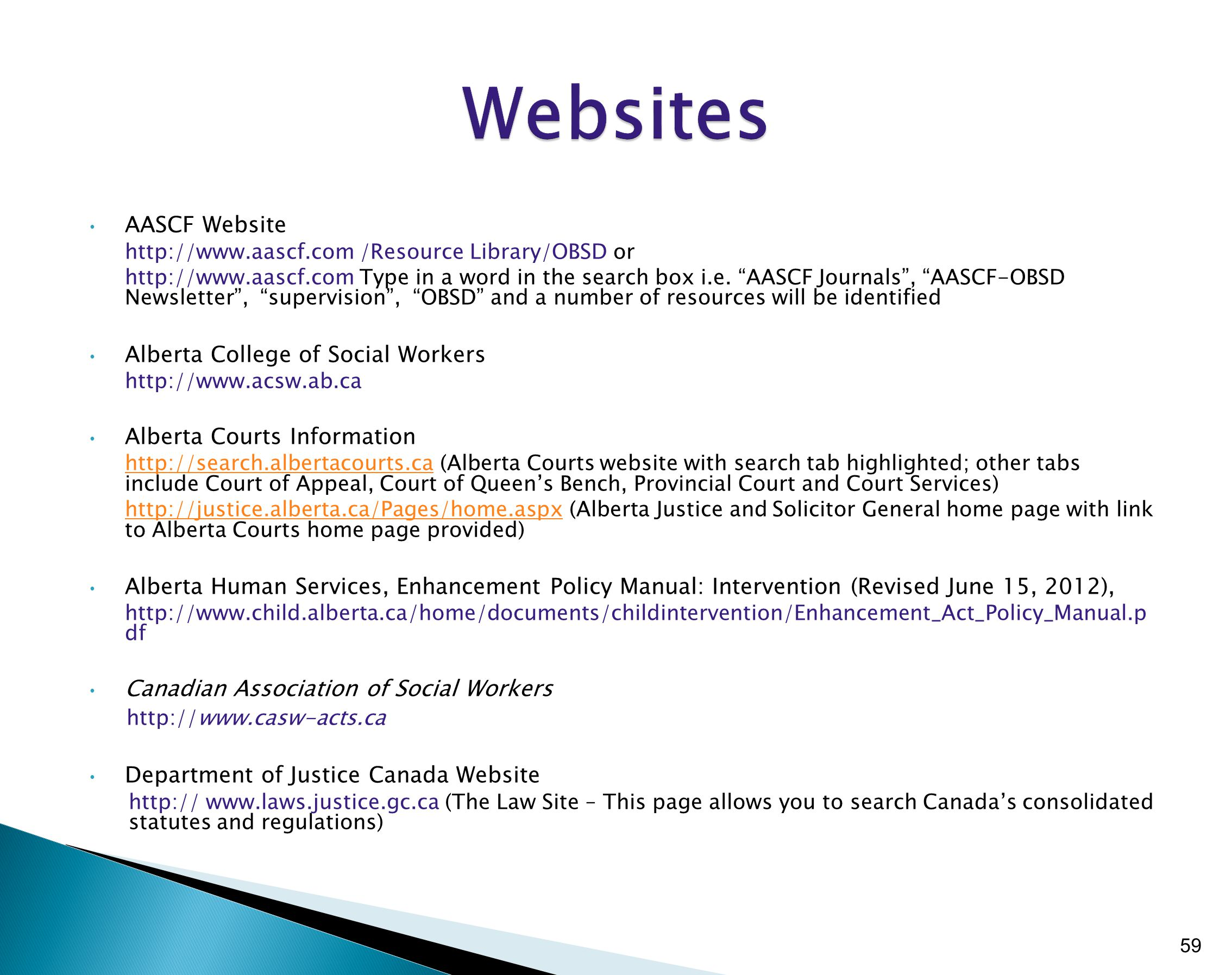 AASCF Website http://www.aascf.com /Resource Library/OBSD or http://www.aascf.com Type in a word in the search box i.e.