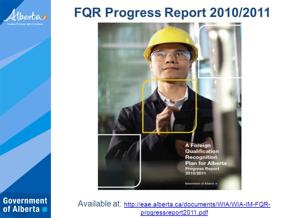 Available at: http://eae.alberta.ca/documents/WIA/WIA-IM-FQR- progressreport2011.pdf http://eae.alberta.ca/documents/WIA/WIA-IM-FQR- progressreport201