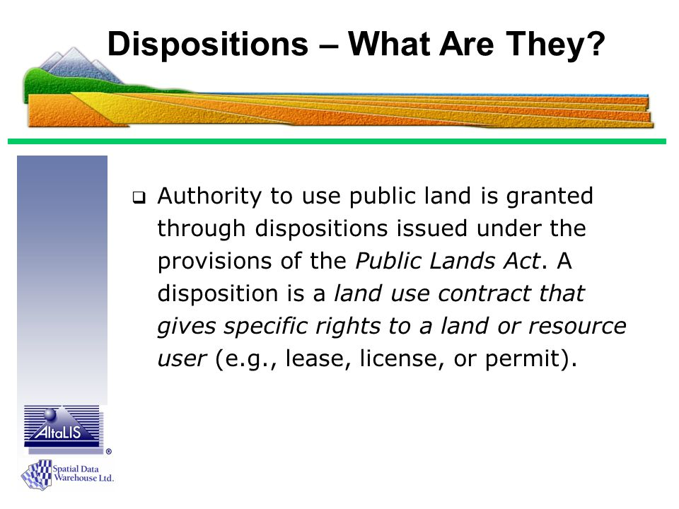 Over 55% of the Province is Crown Land But there are dispositions in almost every township in the Province