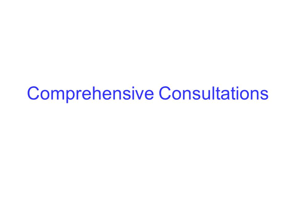 Comprehensive Consultations