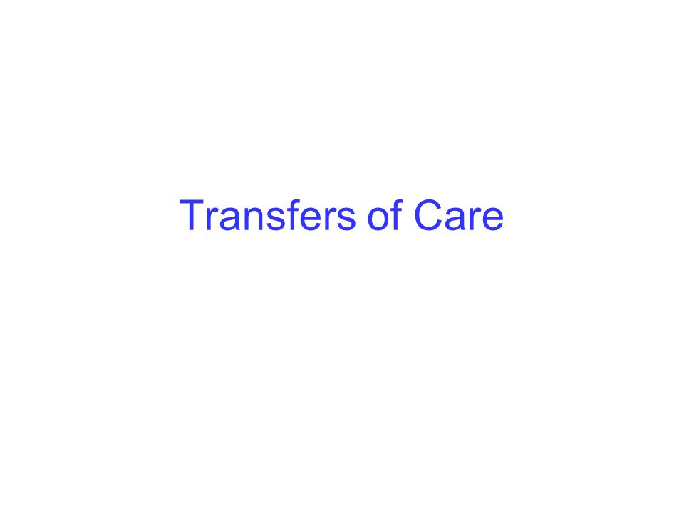 Transfers of Care