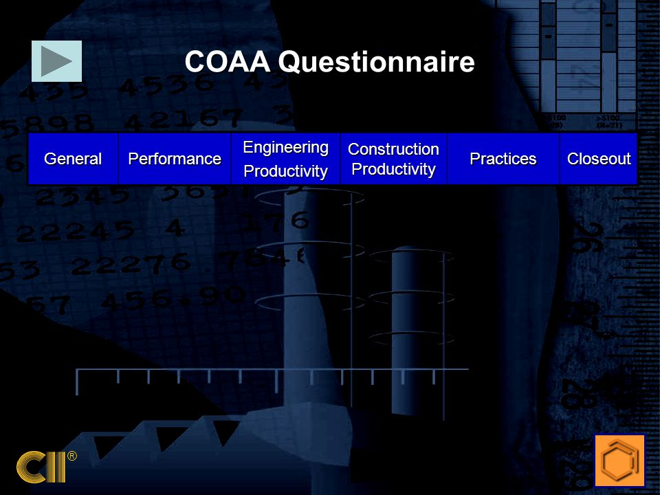 ® GeneralPerformanceEngineeringProductivity Construction Productivity PracticesCloseout COAA Questionnaire