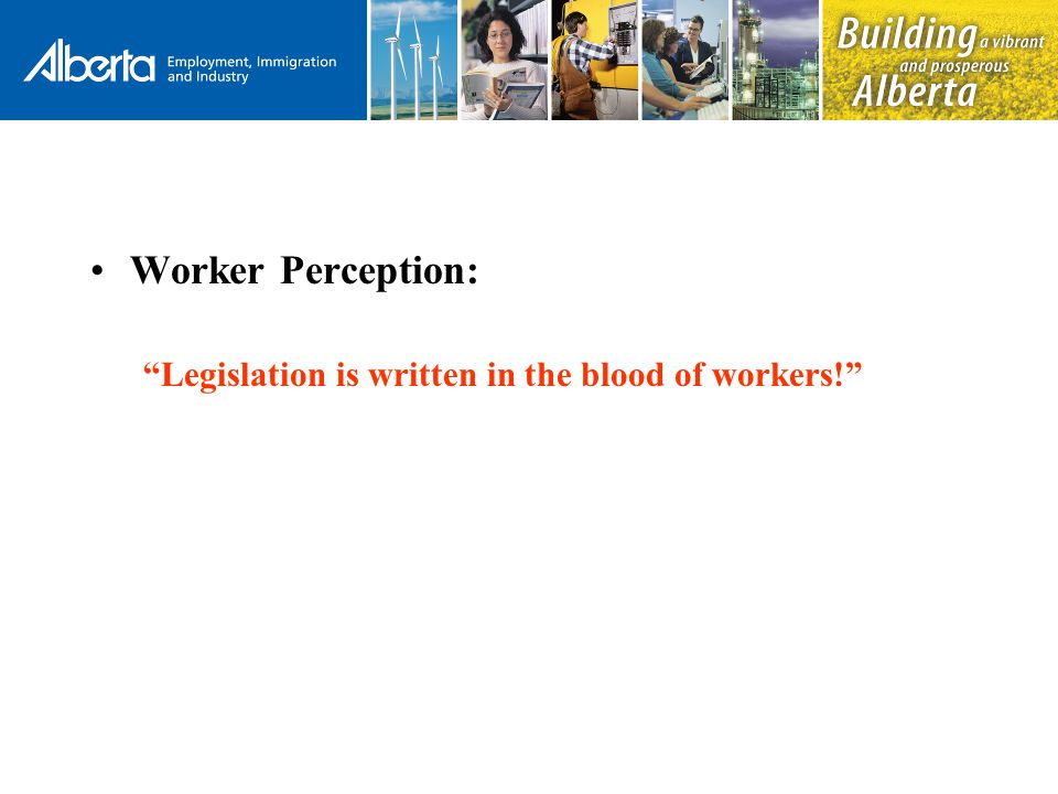 Public Perception of Mine Safety: –The public perceives mining as a hazardous occupation.