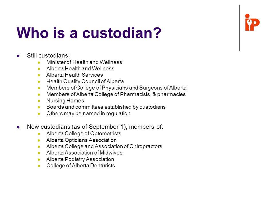 Who is a custodian.