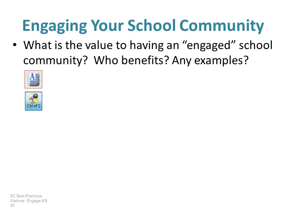 What is the value to having an engaged school community.