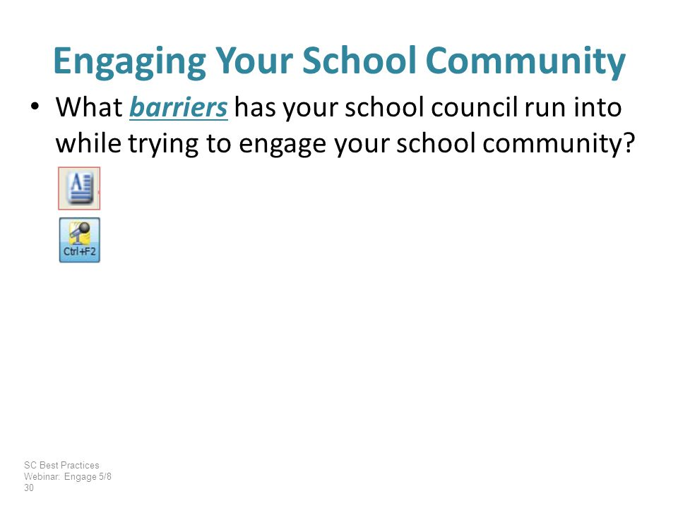 What barriers has your school council run into while trying to engage your school community.