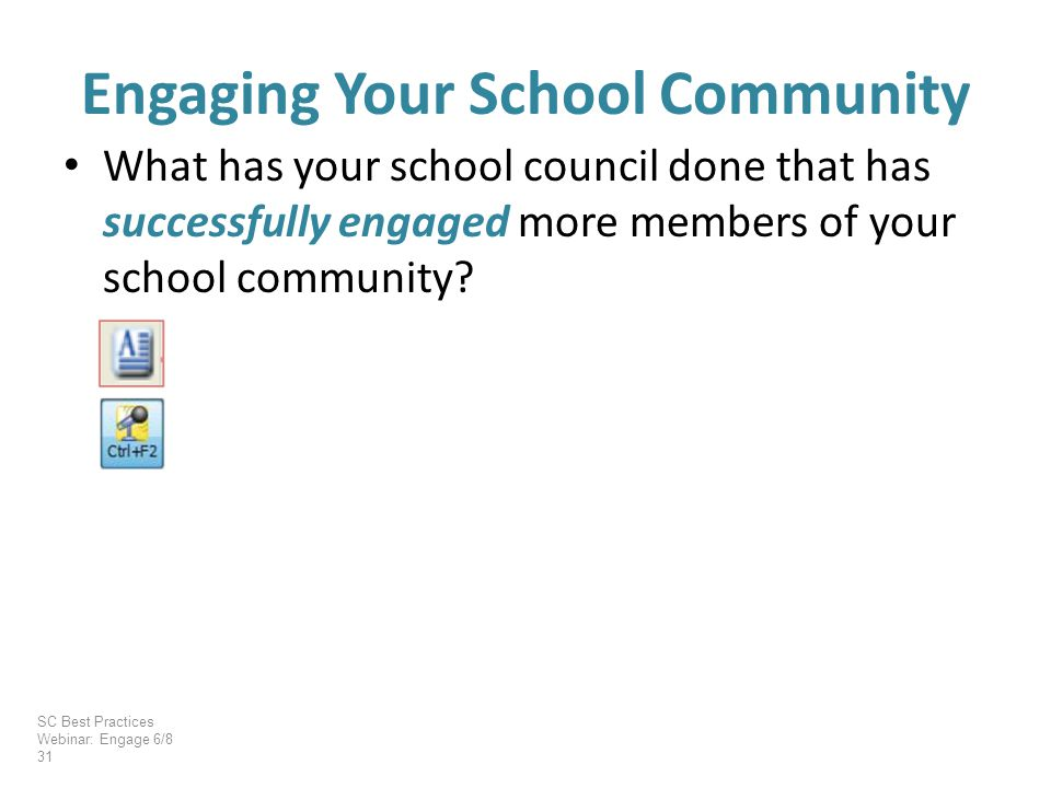 What has your school council done that has successfully engaged more members of your school community.