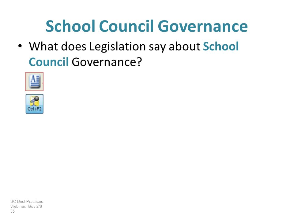 What does Legislation say about School Council Governance.