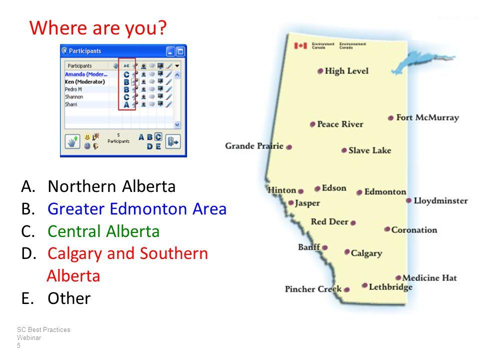 A. Northern Alberta B. Greater Edmonton Area C. Central Alberta D.