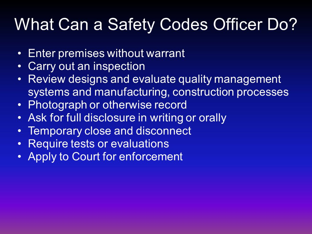 What Can a Safety Codes Officer Do.