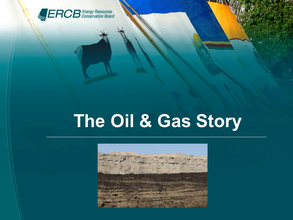 The Oil & Gas Story