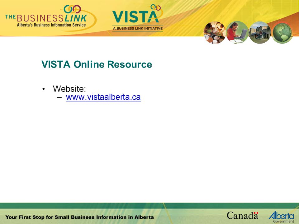 VISTA Online Resource Website: –www.vistaalberta.ca