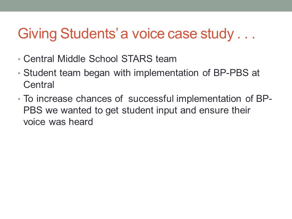 Giving Students' a voice case study...