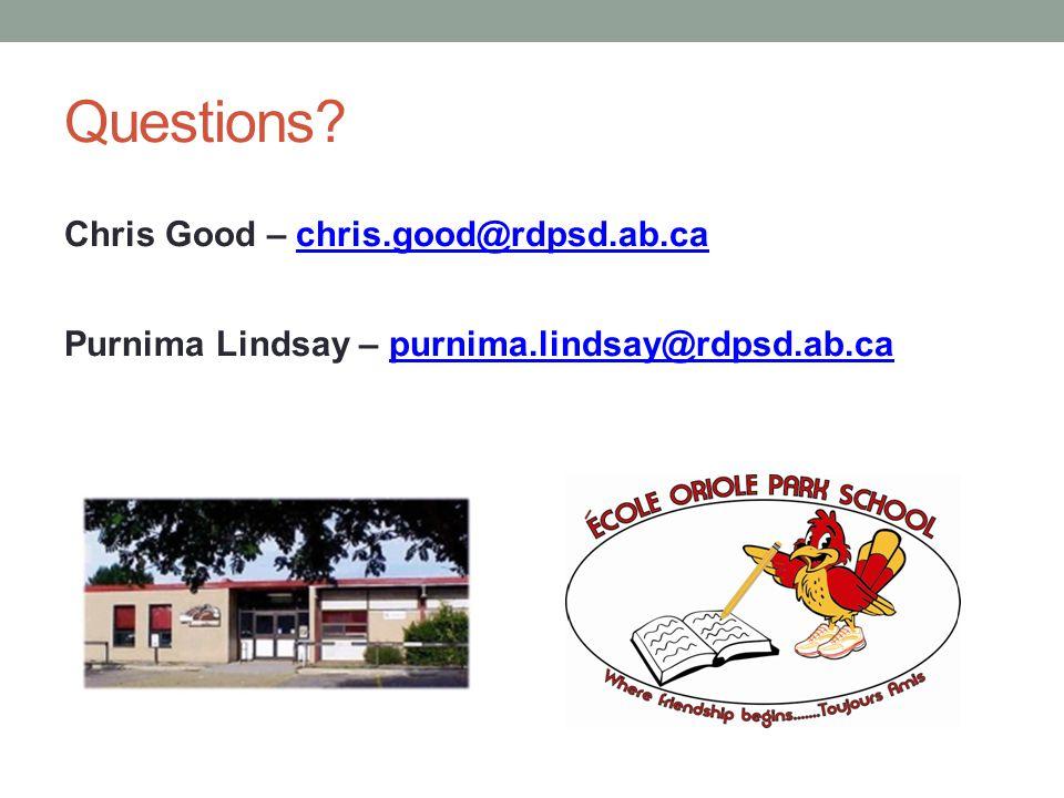 Questions? Chris Good – chris.good@rdpsd.ab.cachris.good@rdpsd.ab.ca Purnima Lindsay – purnima.lindsay@rdpsd.ab.capurnima.lindsay@rdpsd.ab.ca