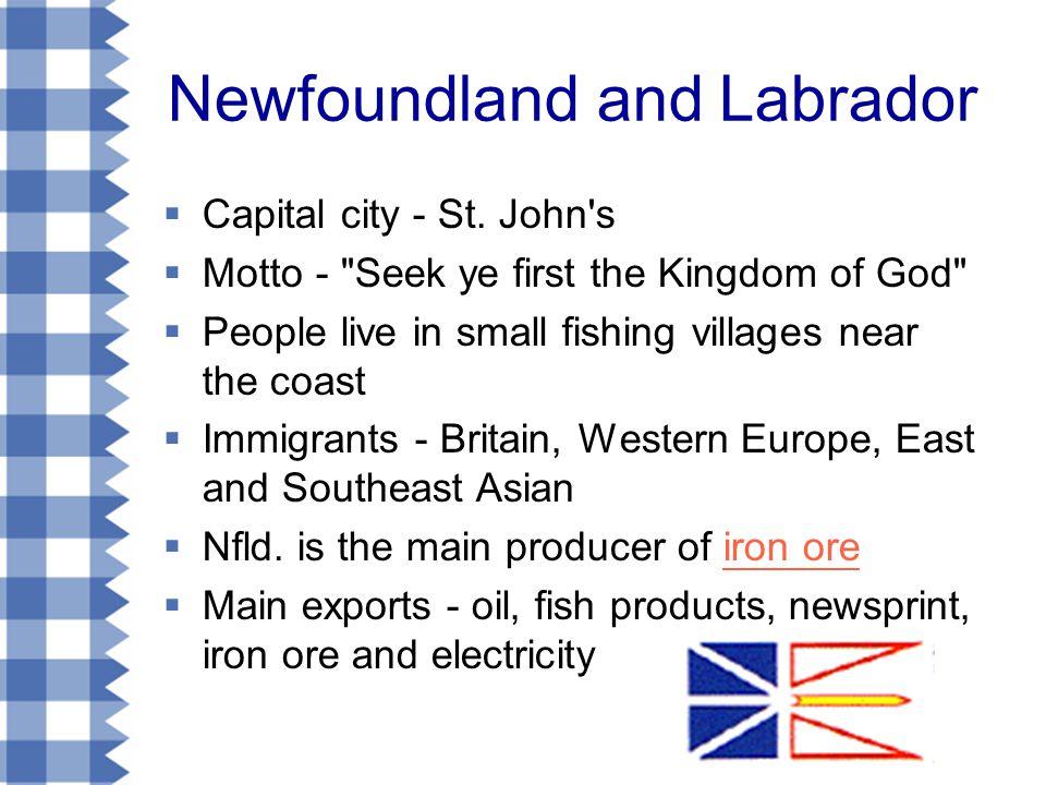 Newfoundland and Labrador  Capital city - St.