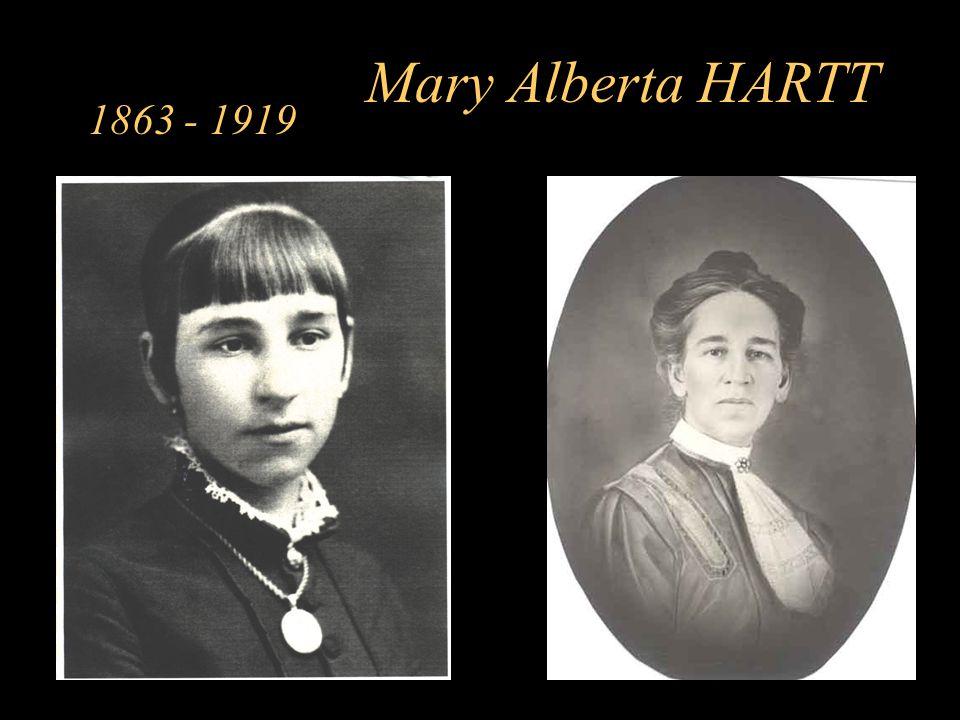 Mary Alberta HARTT 1863 - 1919