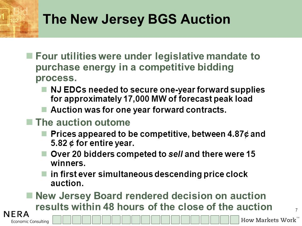 7 The New Jersey BGS Auction Four utilities were under legislative mandate to purchase energy in a competitive bidding process.
