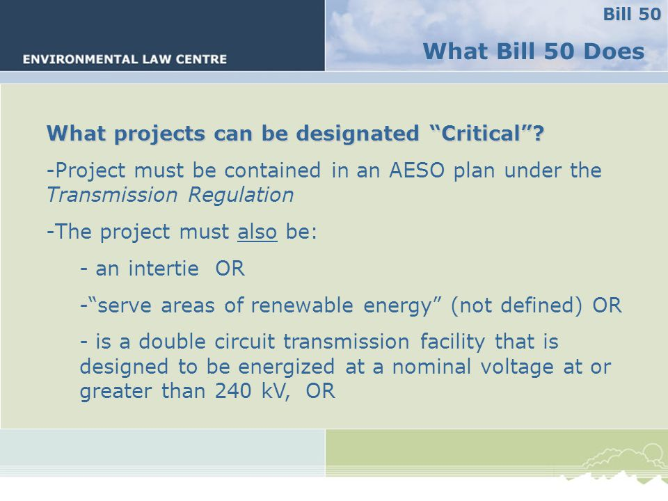 What Bill 50 Does What projects can be designated Critical .
