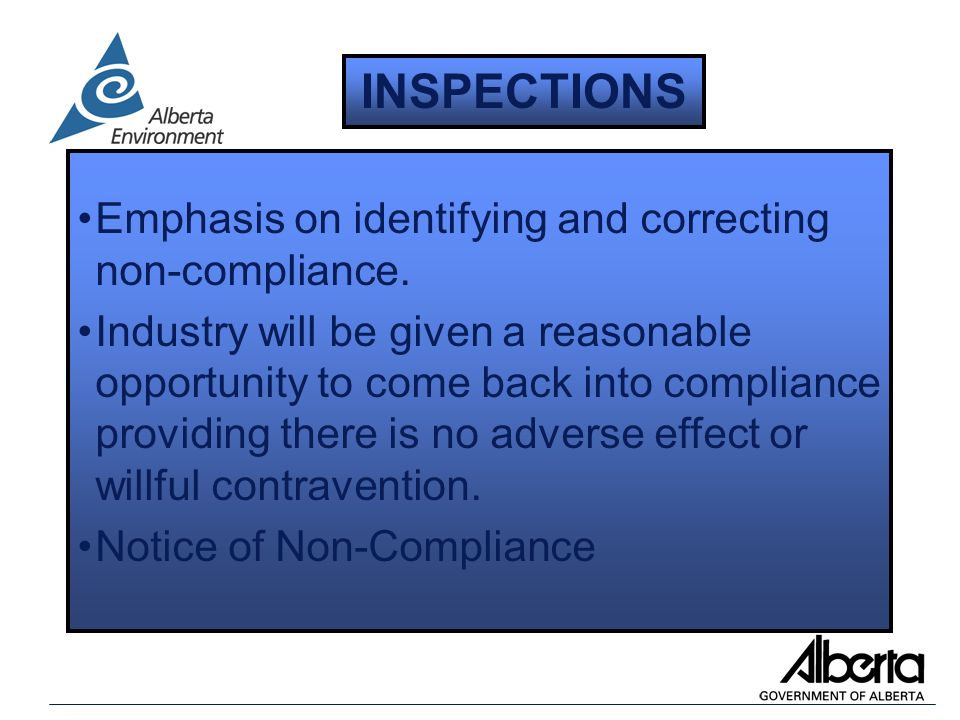 Emphasis on identifying and correcting non-compliance.