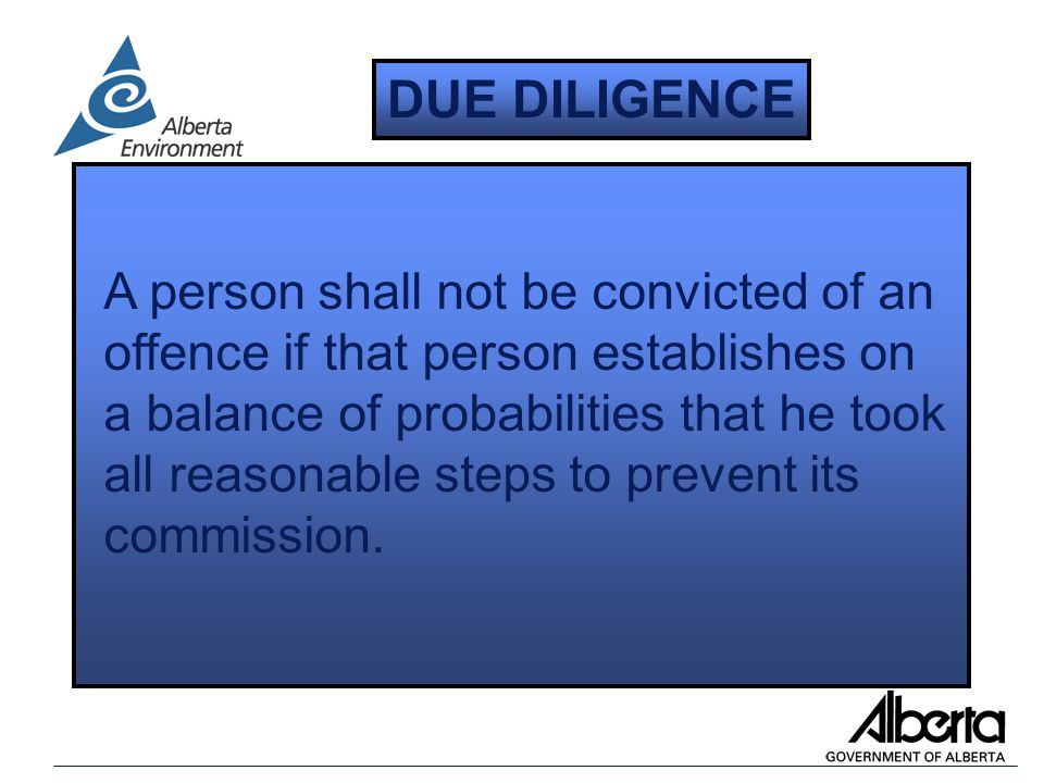 A person shall not be convicted of an offence if that person establishes on a balance of probabilities that he took all reasonable steps to prevent its commission.