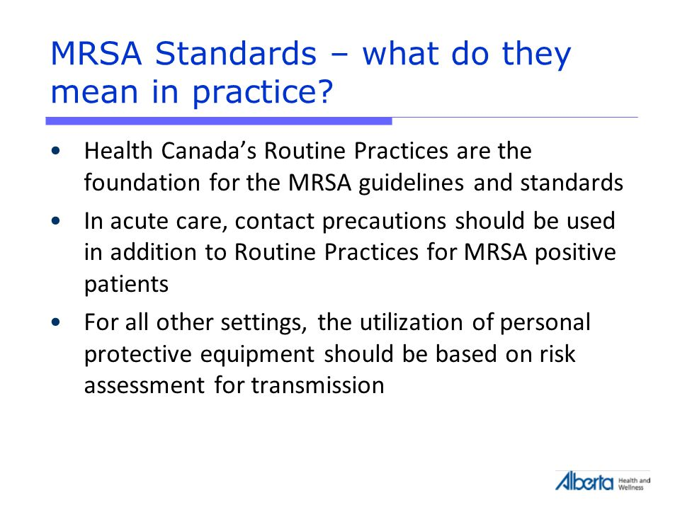 MRSA Standards – what do they mean in practice.