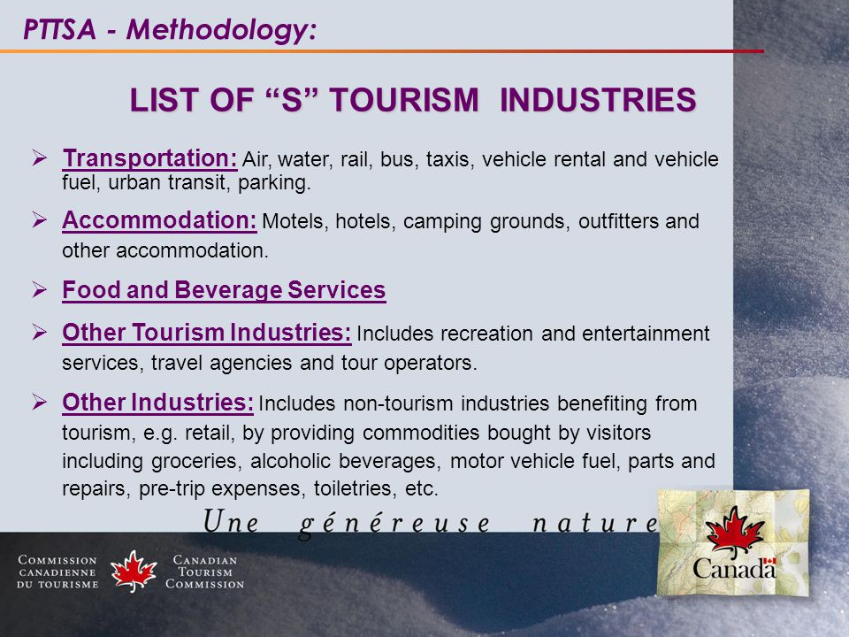 "PTTSA - Methodology: LIST OF ""S"" TOURISM INDUSTRIES LIST OF ""S"" TOURISM INDUSTRIES  Transportation: Air, water, rail, bus, taxis, vehicle rental and"