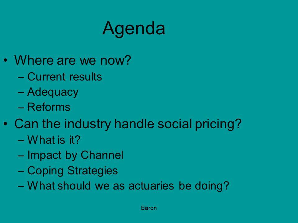 Baron Agenda Where are we now.
