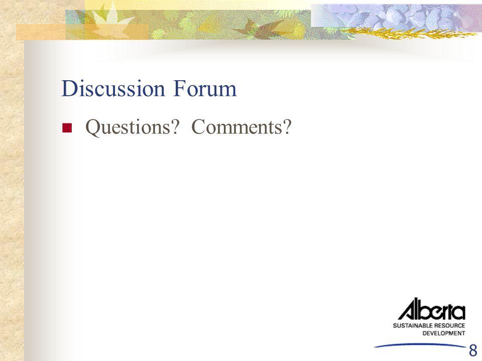 8 Discussion Forum Questions Comments